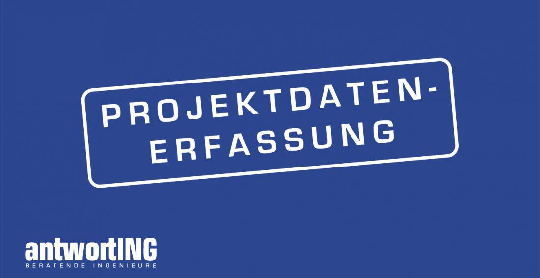 Vorschau_antwortING_Projektdatenerfassung